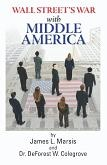 Wall Street's War with Middle Class America book by James L. Marsis & DeForest W. Colegrove