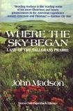 Where The Sky Begins classic book by James Madson