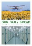 Our Daily Bread docufilm from Germany