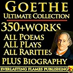 Goethe Ultimate Collection in Kindle format from Everlasting Flames Publng