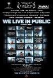 We Live In Public 2009 documentary feature by Ondi Timoner