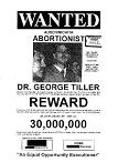 temporary poster: 'Wanted - George Tiller' until 'After Tiller' documentary film poster is available