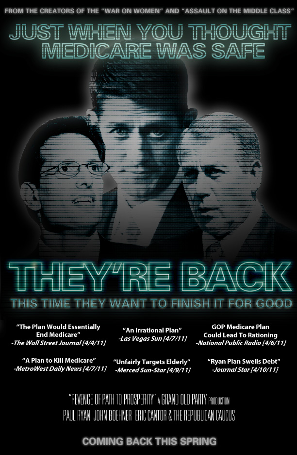 "poster for ""They're Back"" pseudo-movie from the Democratic Congressional Campaign Committee - Just When You Thought Medicare Was Safe"
